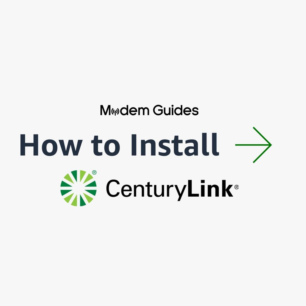 How to Self-Install Your CenturyLink Modem
